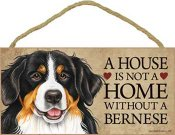 Berner sennenhund skylt A house is not a home - Great