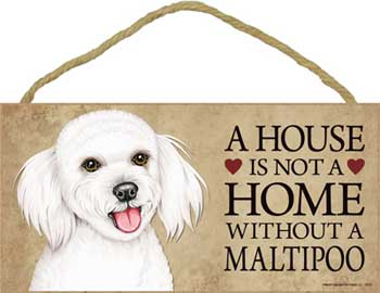 Maltipoo skylt A house is not a home - Great