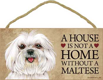 Malteser skylt A house is not a home 1 - Great