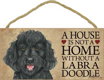 Labradoodle skylt A house is not a home 1 - Great