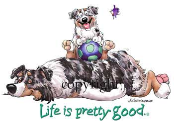 Australian shepherd life is pretty good t-shirt 2 McCartney